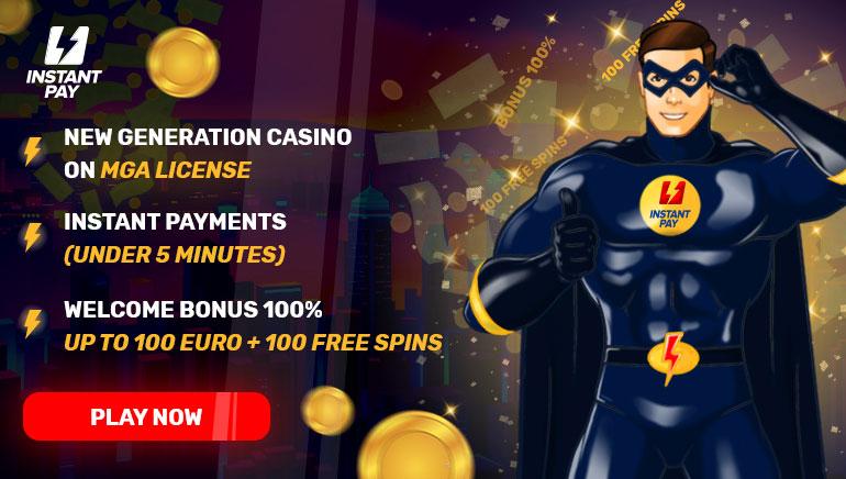 InstantPay Casino - BONUS DOBRODOŠLICE $10000 - 100% Match Bonus